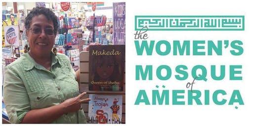 October 25th Jumma'a w/Abrafi S. Sanyika - The Women's Mosque of America