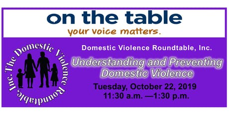 On the Table Chatt: Understanding and Preventing Domestic Violence - Domestic Violence Roundtable tickets