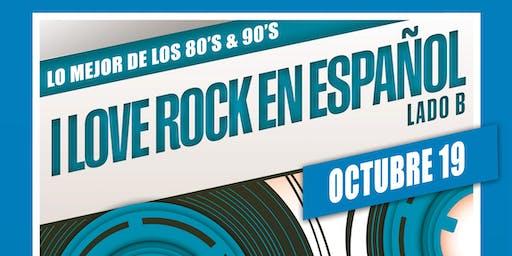 I Love Rock en Español - Lo mejor de los 80'S & 90'S en VIVO
