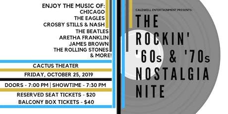 Rockin' ¹60s and ¹70s Nostalgia Nite tickets