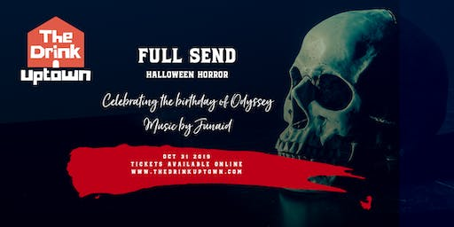 Full Send Thursdays Present: Halloween Horror