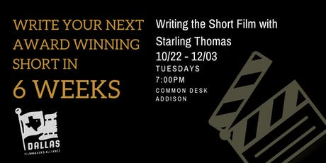 Write your next award winning short in 6 weeks! W/ Starling Thomas tickets