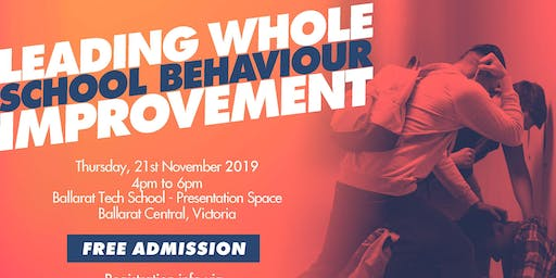 LEADING WHOLE SCHOOL BEHAVIOUR IMPROVEMENT - Ballarat