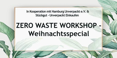 Zero Waste Workshop Hamburg - Weihnachtsspecial Tickets