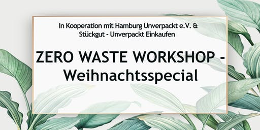 Zero Waste Workshop Hamburg - Weihnachtsspecial