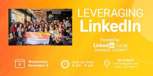 LinkedIn Local OC - Leveraging LinkedIn