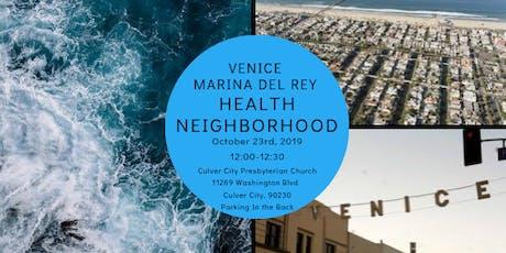 Venice Marina del Rey Health Neighborhood tickets