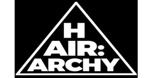 HAIR;ARCHY: Who makes the grade?