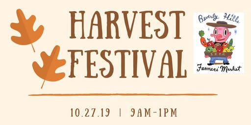 Beverly Hills Farmers Market Fall Funtastic Harvest Fest