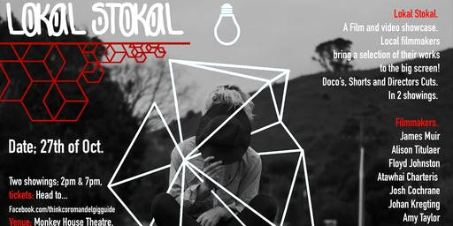 LOKAL STOKAL a film and video showcase