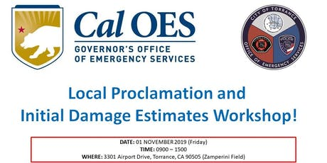 CalOES PROCLAMATION & INITIAL DAMAGE ESTIMATES  FOR CDAA FUNDING TRAINING tickets