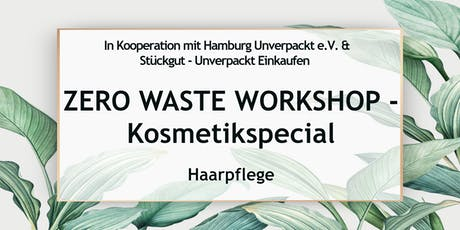 Zero Waste Workshop Hamburg - Kosmetikspecial Tickets