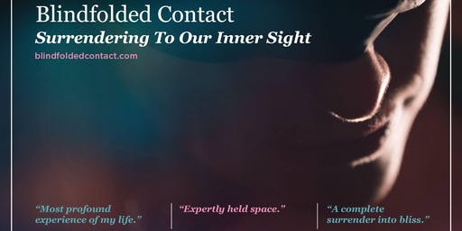 12/21 Blindfolded Contact: Surrendering to Our Inner Sight -- Port Townsend, WA