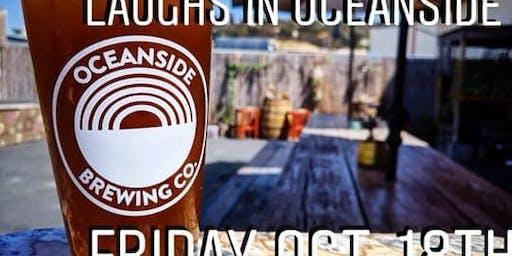 Laughs in Oceanside October 18th
