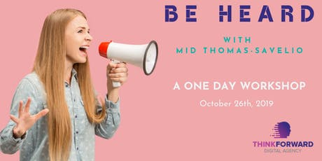 Be HEARD - A One Day Training Event tickets