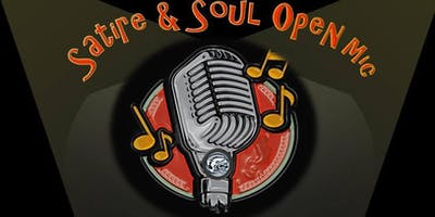 Satire & Soul Open Mic