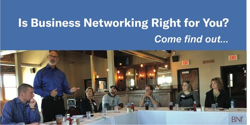 Come find out if business networking is right for you