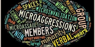 Unpacking & Navigating Microaggressions