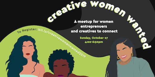 Creative Women Wanted: a gathering for creative and entrepreneurial women