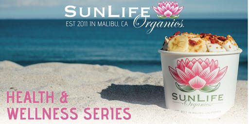 SunLife Organics Health and Wellness Series: Guided Meditation Flow