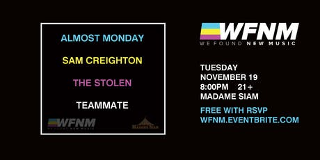 11/19: WFNM PRESENTS: ALMOST MONDAY, SAM CREIGHTON, THE STOLEN, TEAMMATE tickets