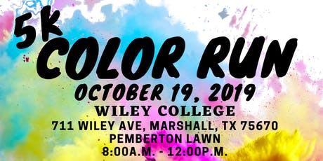 5K Color Run: Wiley College tickets