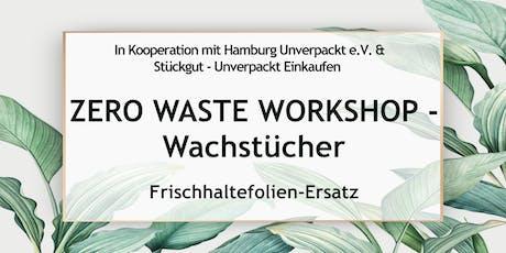 Zero Waste Workshop Hamburg - Wachstücher Tickets