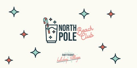 North Pole Beach Club at Bayfront Holiday Village tickets
