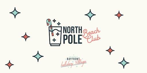 North Pole Beach Club at Bayfront Holiday Village