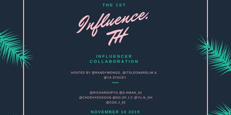 Influence TH tickets