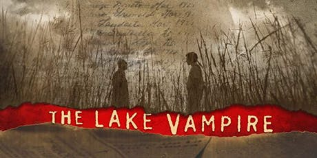 THE LAKE VAMPIRE tickets