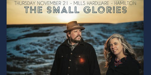 The Small Glories +TBA