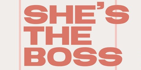 She's The Boss tickets