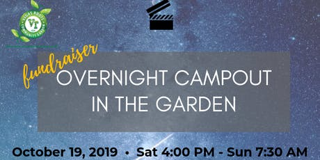 Annual Campout in the Garden tickets