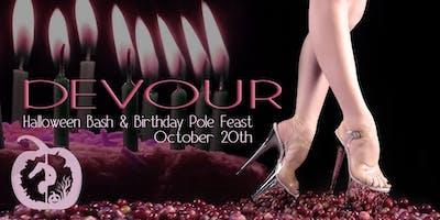 Devour ~ A Halloween Bash & Birthday Pole Feast!