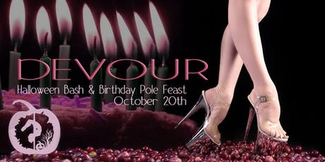 Devour ~ A Halloween Bash & Birthday Pole Feast! tickets