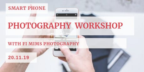Smart Phone Photography Workshop tickets