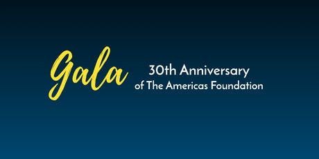 30th Anniversary Gala of the Americas Foundation tickets