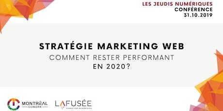 Stratégie marketing web : Comment rester performant en 2020 ? billets