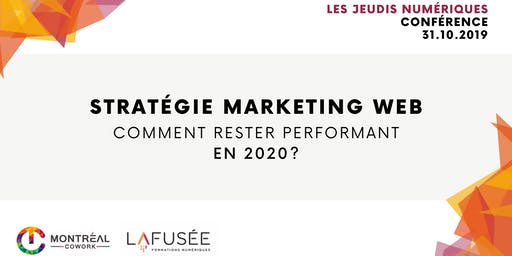 Stratégie marketing web : Comment rester performant en 2020 ?