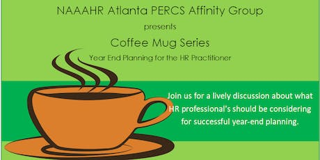 PERCS Coffee Mug Series: Year-End Planning for the HR Practitioner tickets