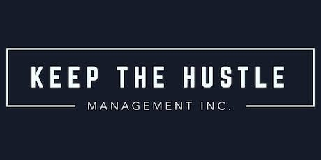 Keep The Hustle Management Inc. Launch Party tickets