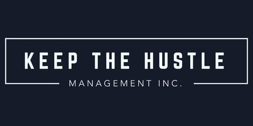 Keep The Hustle Management Inc. Launch Party