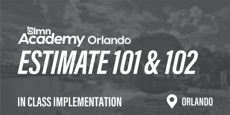 LMN Estimate 101 & 102 In Class Implementation - Orlando, FL tickets