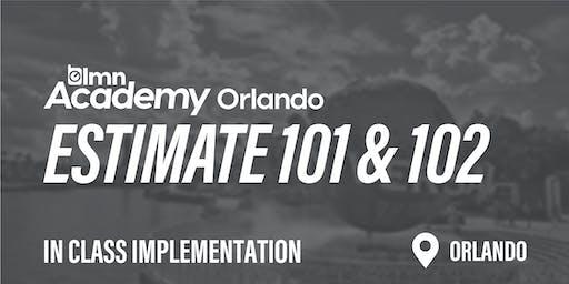 LMN Estimate 101 & 102 In Class Implementation - Orlando, FL
