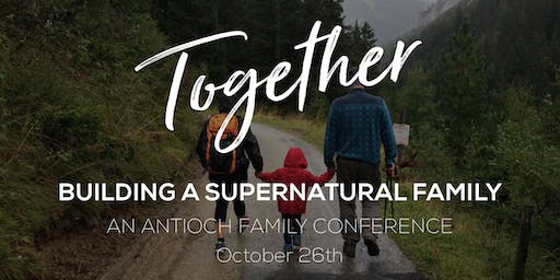 TOGETHER: Building a Supernatural Family