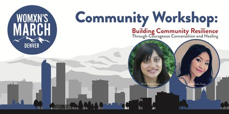 Community Workshop: Building Community Resilience through Courageous Conversation and Healing tickets