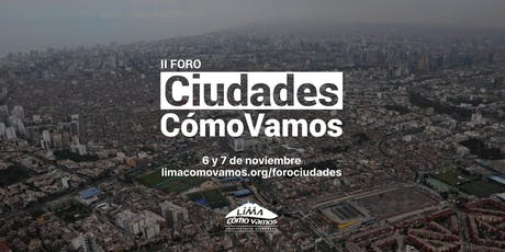 II Foro Urbano Ciudades Cómo Vamos - Día 1 tickets