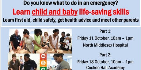 Child and baby life-saving skills (11th & 18th October, attend both dates) tickets