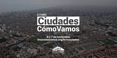 II Foro Urbano Ciudades Cómo Vamos - Día 2 entradas